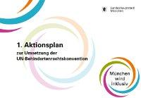 1. Aktionsplan zur Umsetzung der UN-Behindertenrechtskonvention